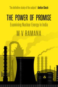 Examining Nuclear Energy in India: A Conversation with M V Ramana