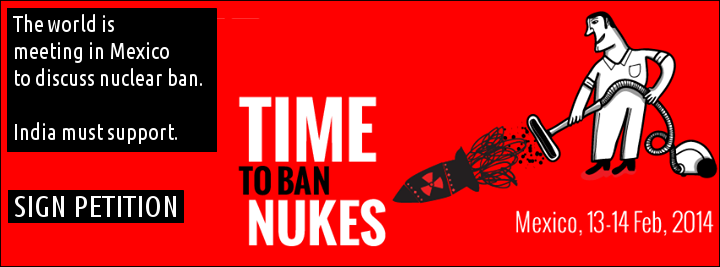 The world is meeting in Mexico to discuss nuclear ban. India must support.